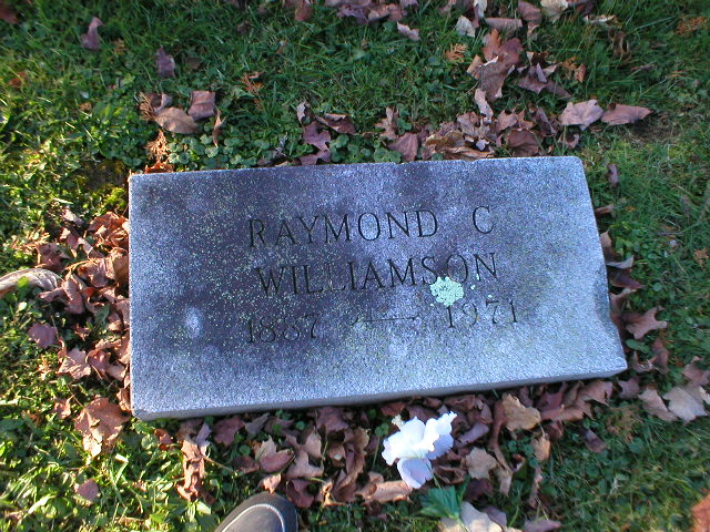 Raymond C Williamson 1887-1971 Photo by Nancy Thomas. Used with permission.