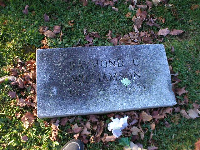 Raymond C Williamson 1887-1971 Photo by Nancy Thomas. Used with permission.